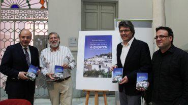 La Diputación edita Crónicas de la Alpujarra. Para no pasarse tres pueblos, un recorrido periodístico por la comarca